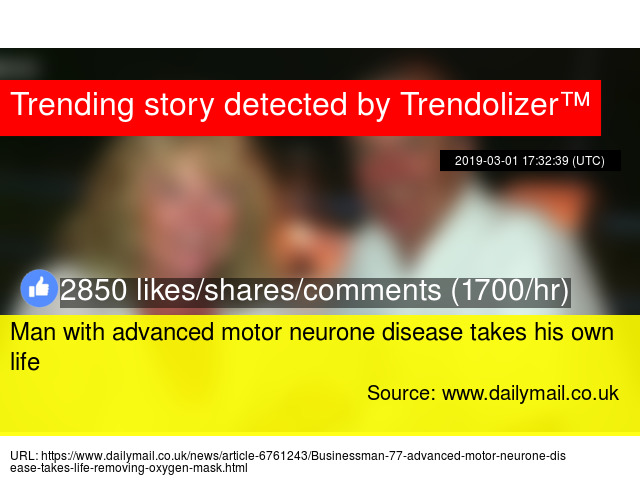 Man with advanced motor neurone disease takes his own life