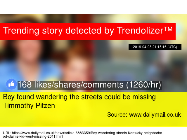 Boy found wandering the streets could be missing Timmothy Pitzen