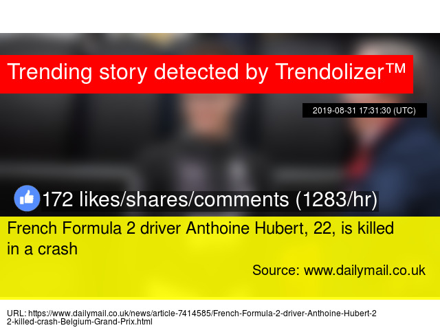 French Formula 2 driver Anthoine Hubert, 22, is killed in a