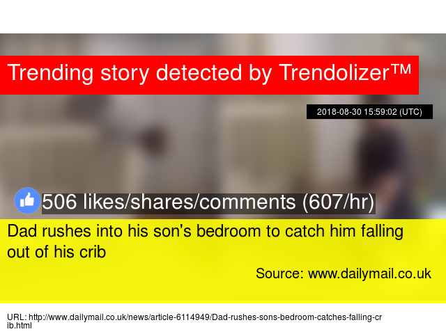 How To Catch Falling Son >> Dad Rushes Into His Son S Bedroom To Catch Him Falling Out Of His Crib